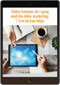 Sådan kommer du i gang med din video marketing 1